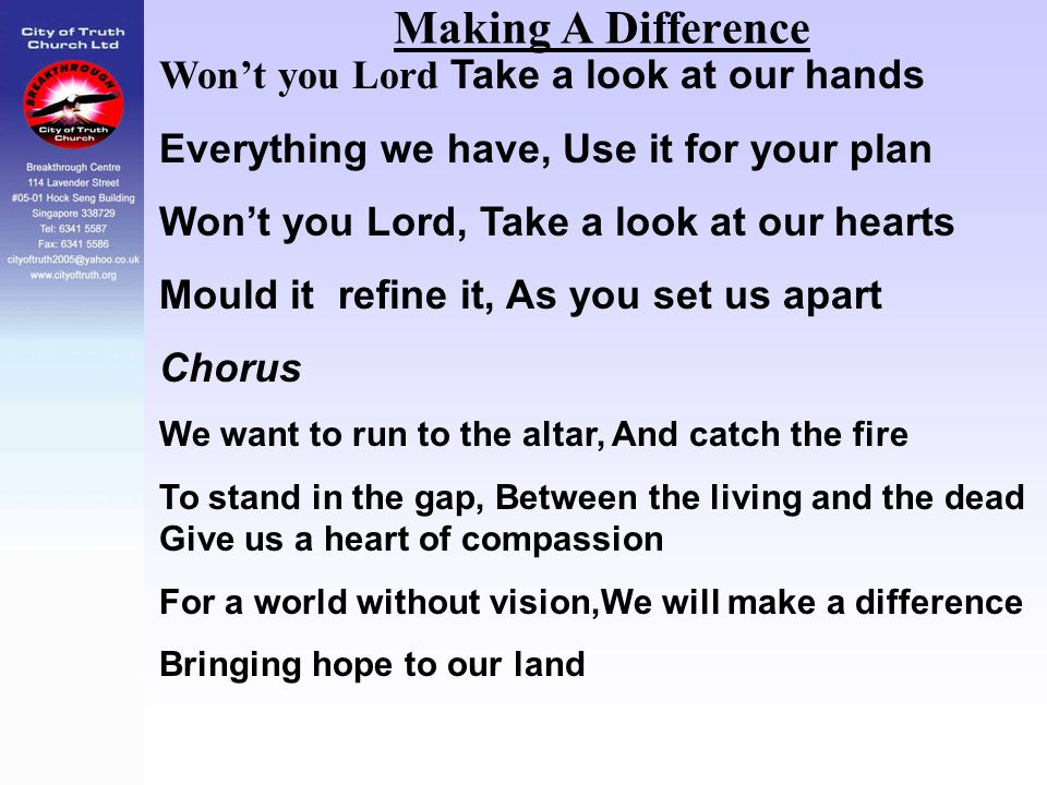 Making A Difference Won't you Lord Take a look at our hands