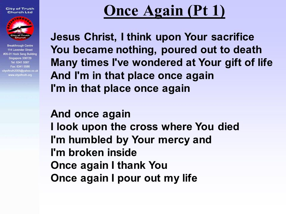 Once Again (Pt 1) Jesus Christ, I think upon Your sacrifice