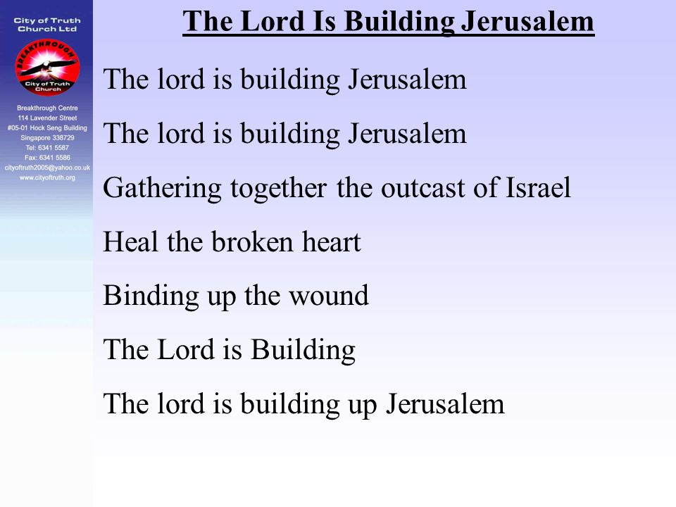 The Lord Is Building Jerusalem