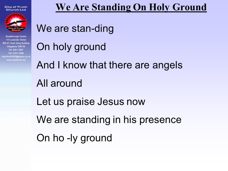We Are Standing On Holy Ground