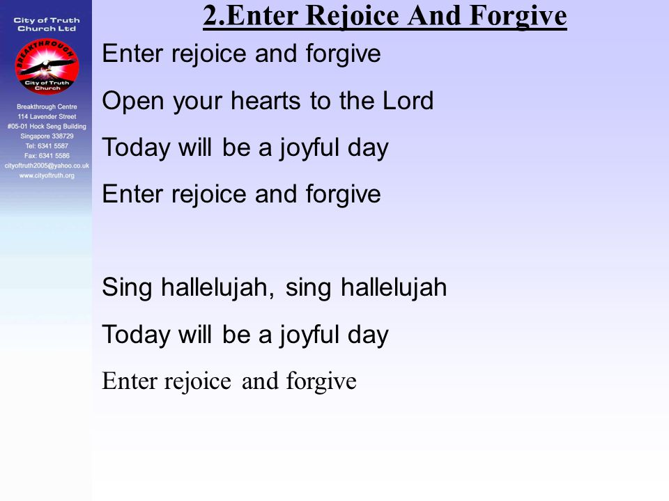 2.Enter Rejoice And Forgive