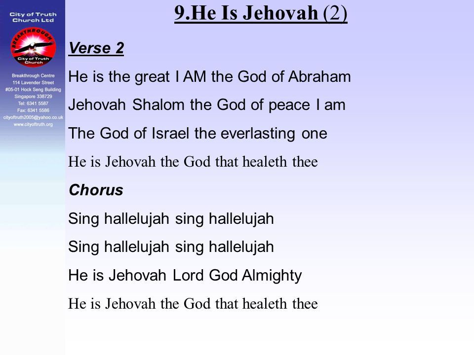9.He Is Jehovah (2) Verse 2 He is the great I AM the God of Abraham
