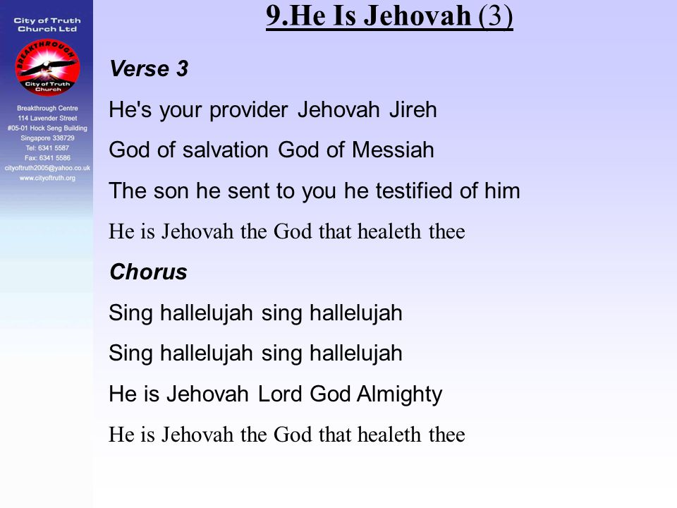 9.He Is Jehovah (3) Verse 3 He s your provider Jehovah Jireh
