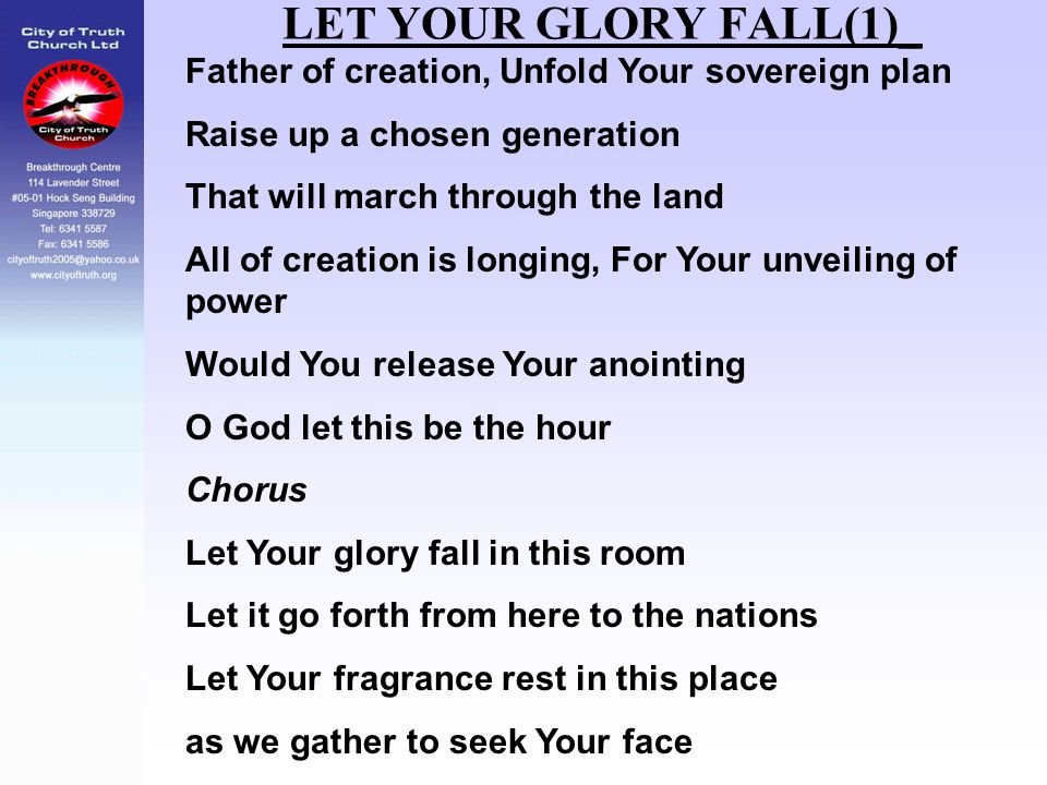 LET YOUR GLORY FALL(1)_ Father of creation, Unfold Your sovereign plan