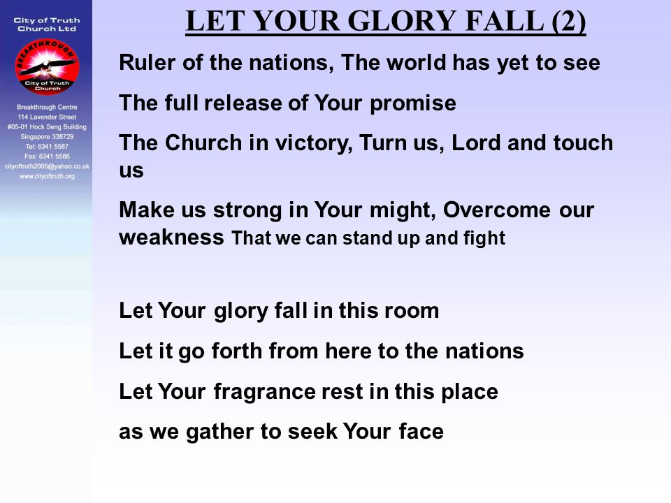 LET YOUR GLORY FALL (2) Ruler of the nations, The world has yet to see