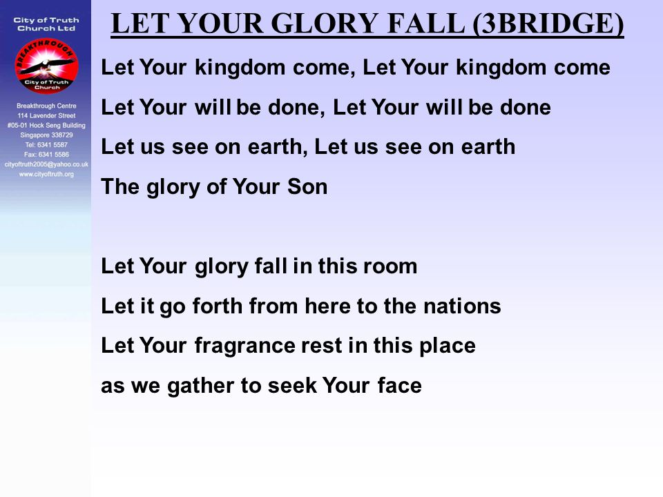 LET YOUR GLORY FALL (3BRIDGE)
