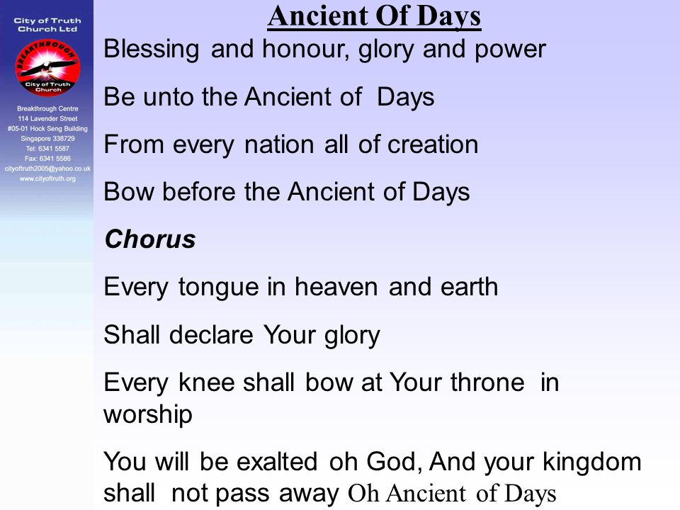 Ancient Of Days Blessing and honour, glory and power