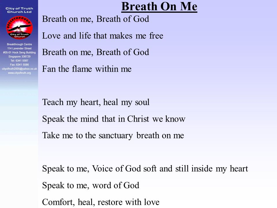 Breath On Me Breath on me, Breath of God