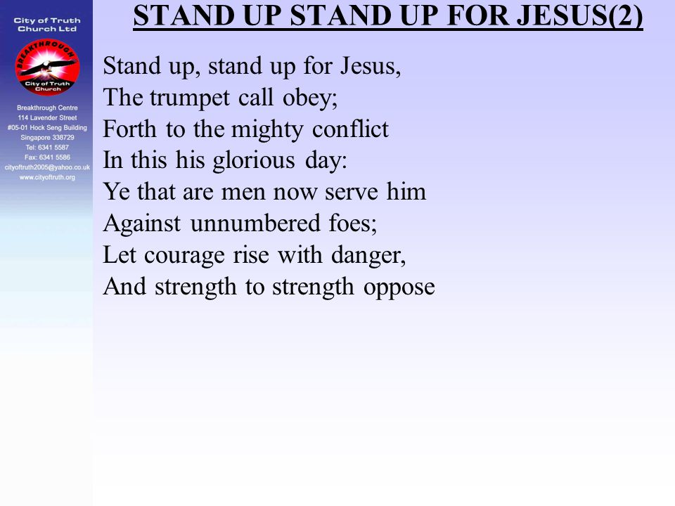 STAND UP STAND UP FOR JESUS(2)