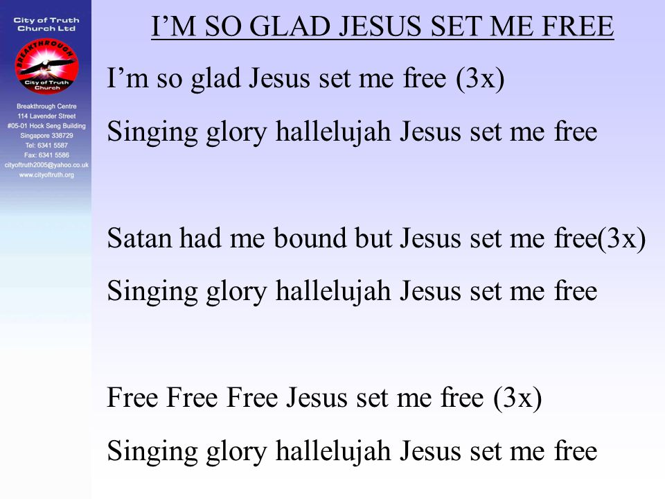 I'M SO GLAD JESUS SET ME FREE