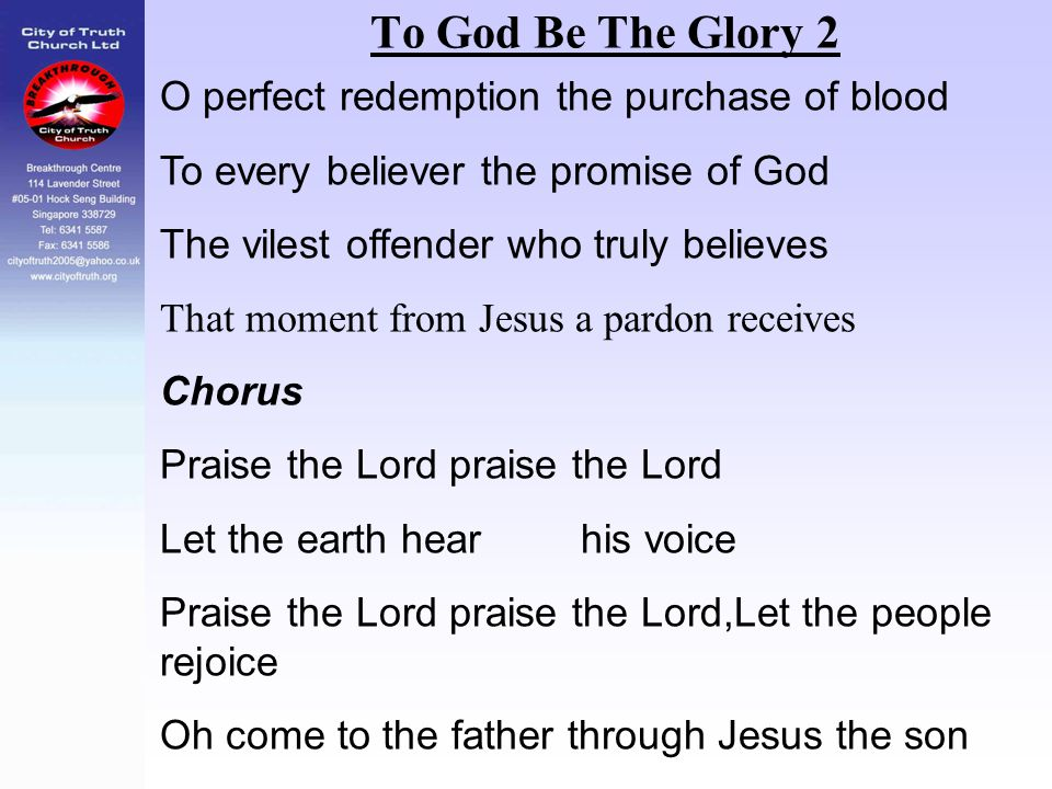 To God Be The Glory 2 O perfect redemption the purchase of blood