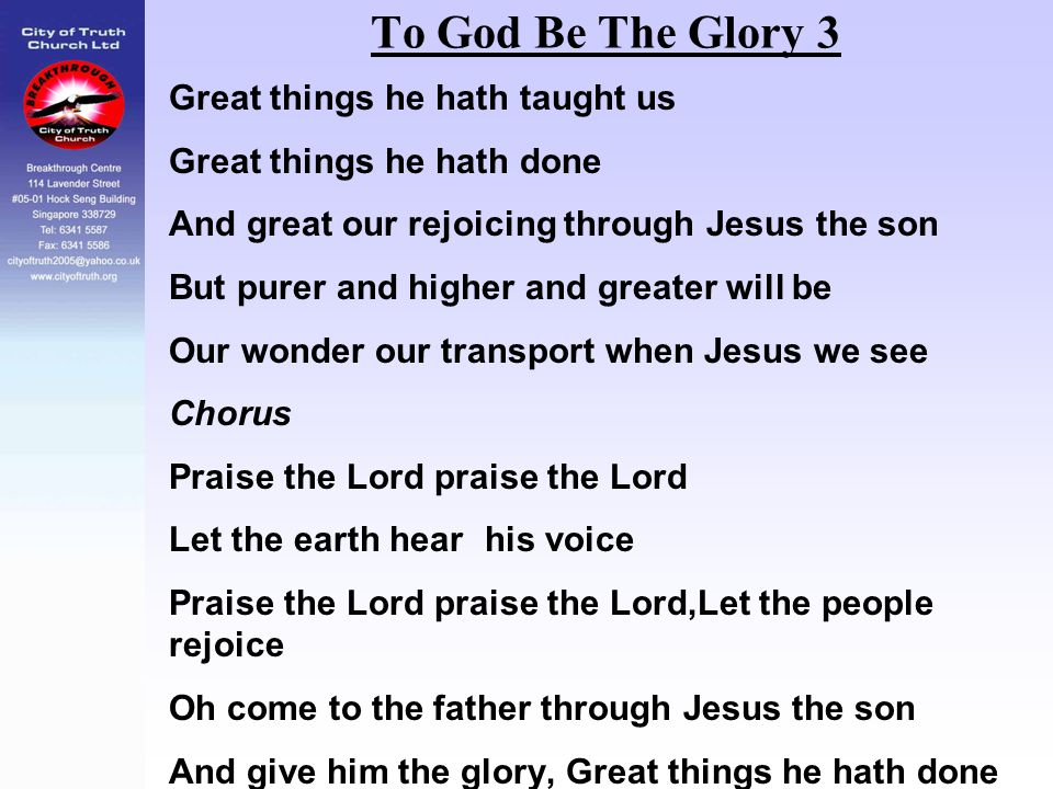 To God Be The Glory 3 Great things he hath taught us