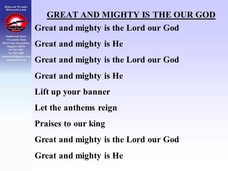 GREAT AND MIGHTY IS THE OUR GOD