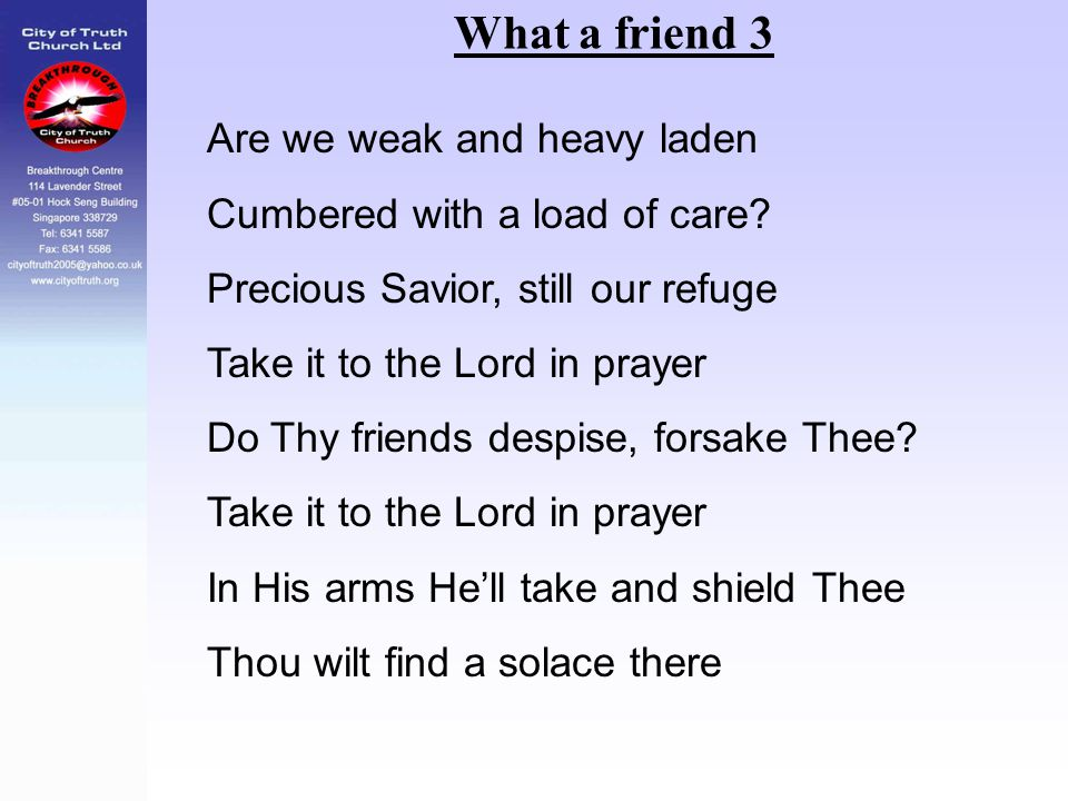 What a friend 3 Are we weak and heavy laden