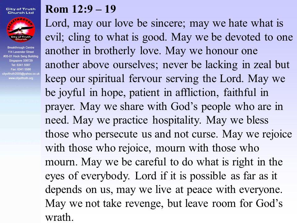 Rom 12:9 – 19