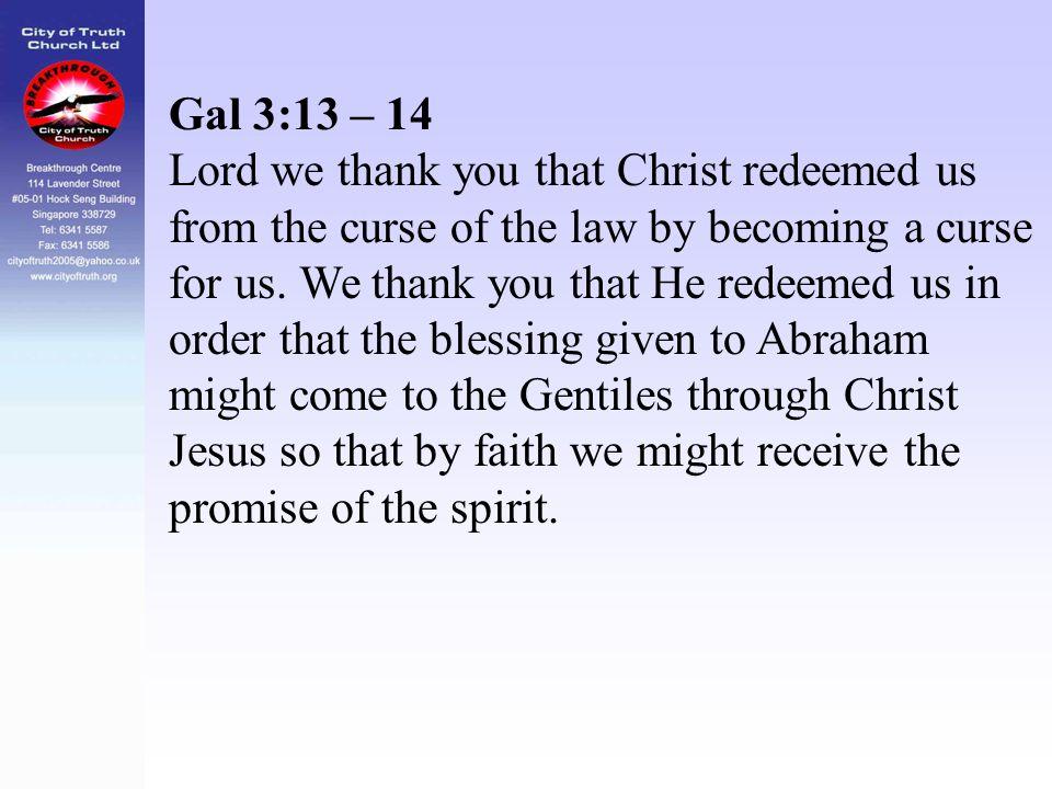 Gal 3:13 – 14