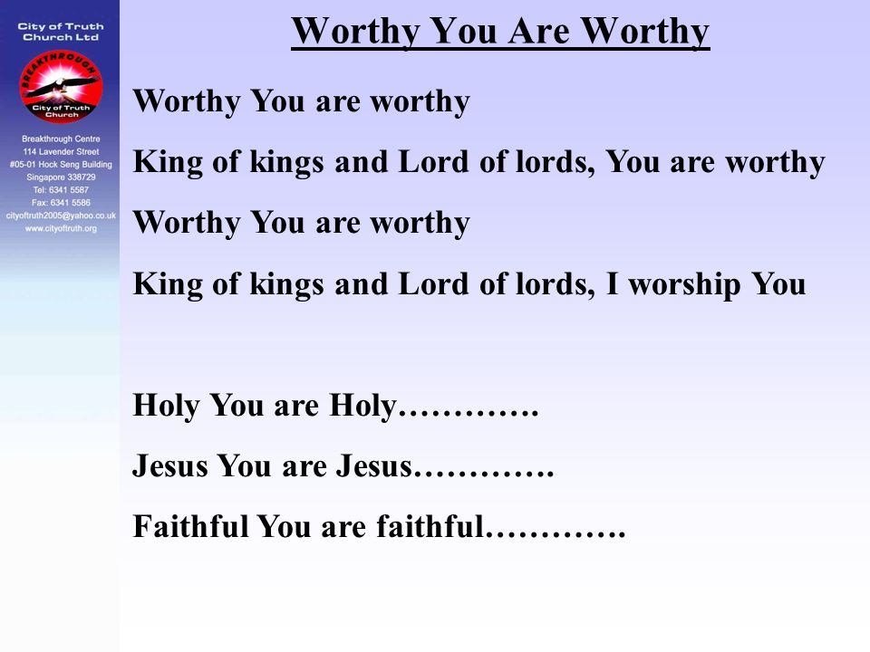 Worthy You Are Worthy Worthy You are worthy