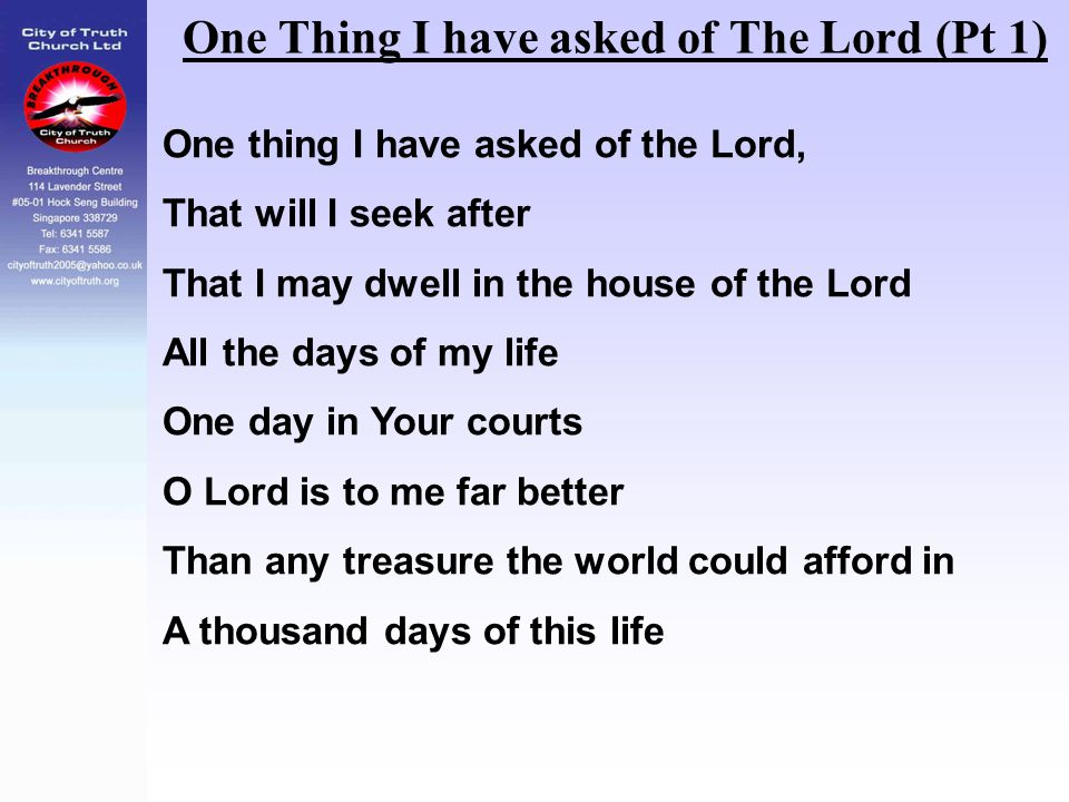 One Thing I have asked of The Lord (Pt 1)