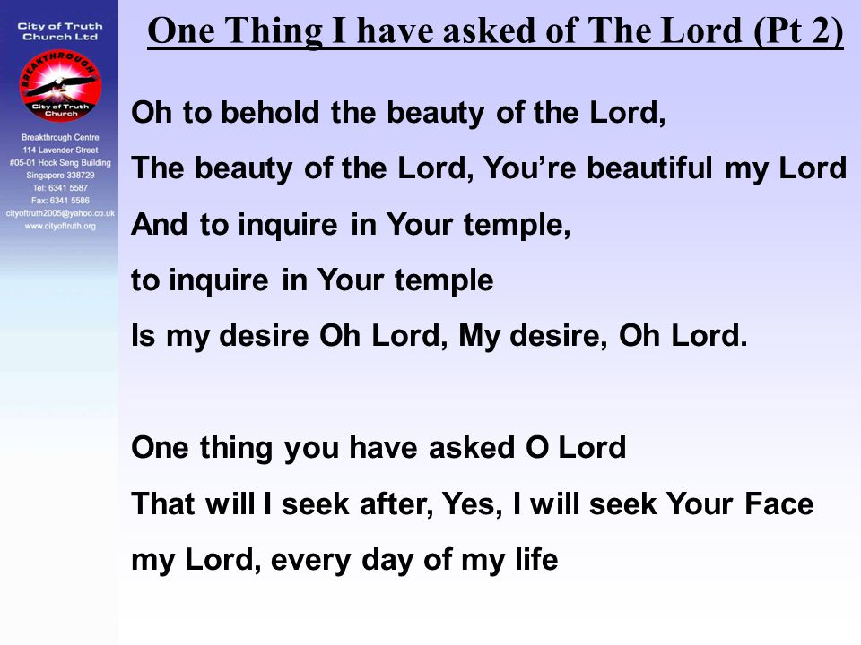 One Thing I have asked of The Lord (Pt 2)