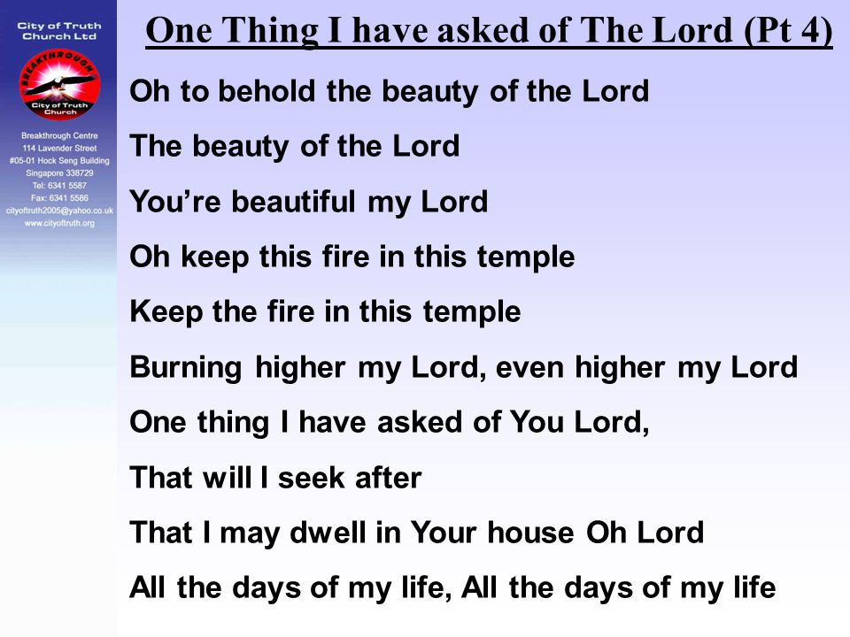 One Thing I have asked of The Lord (Pt 4)