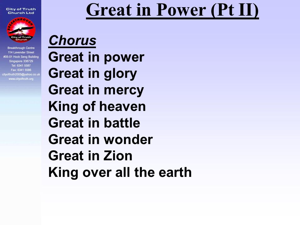Great in Power (Pt II) Chorus Great in power Great in glory