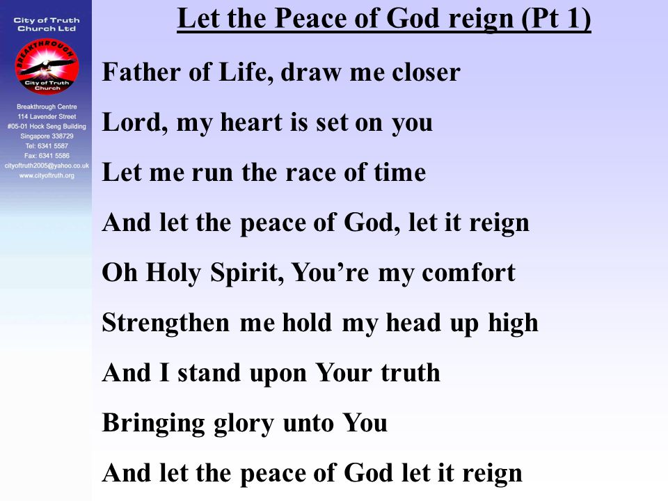 Let the Peace of God reign (Pt 1)