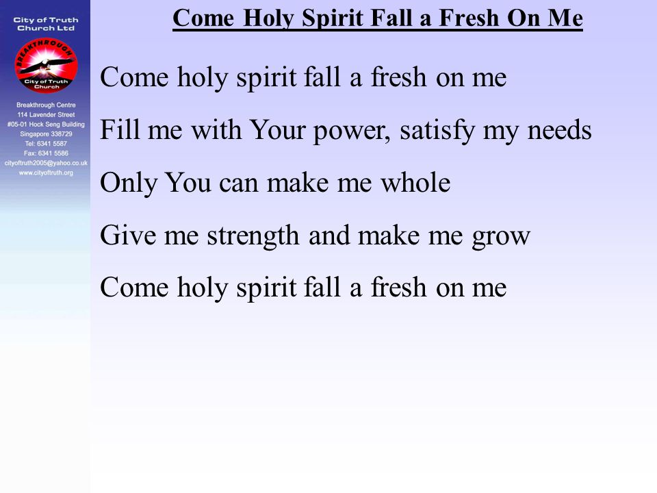 Come Holy Spirit Fall a Fresh On Me