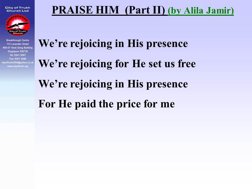 PRAISE HIM (Part II) (by Alila Jamir)