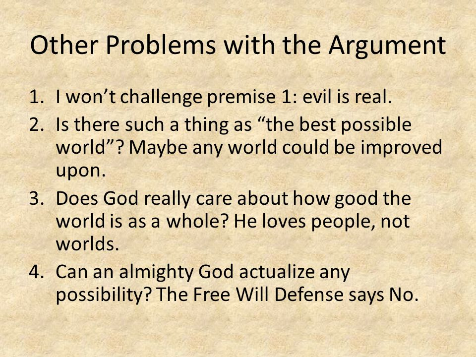 Other Problems with the Argument
