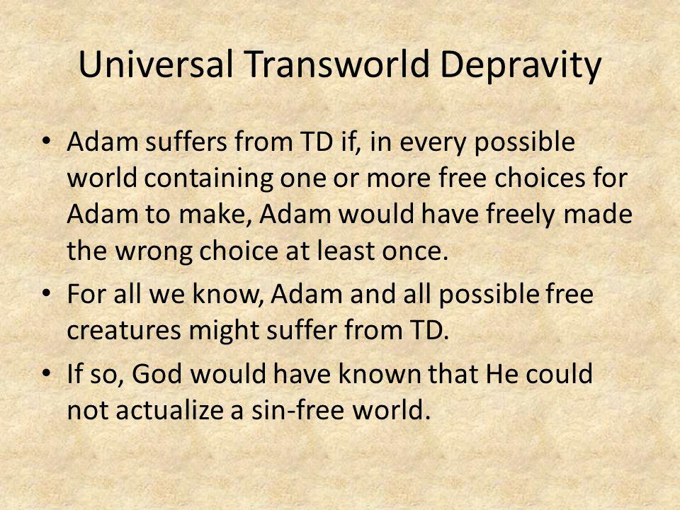 Universal Transworld Depravity