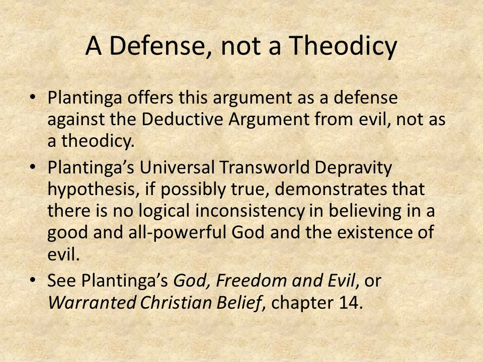 A Defense, not a Theodicy