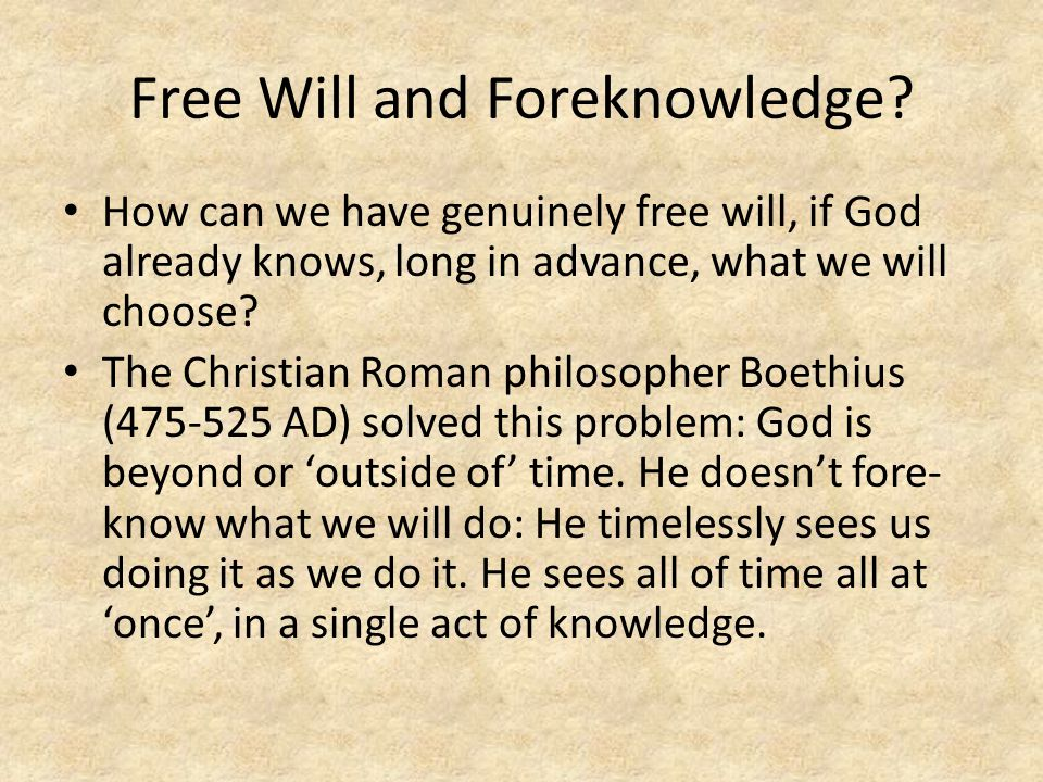 Free Will and Foreknowledge