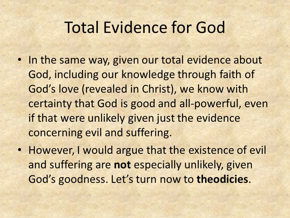 Total Evidence for God