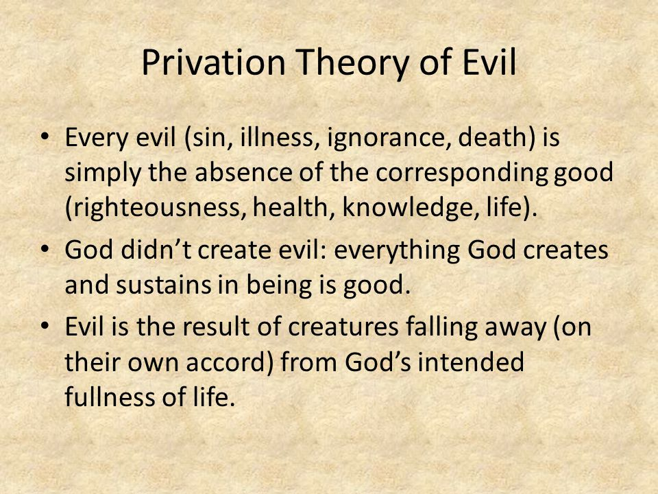 Privation Theory of Evil