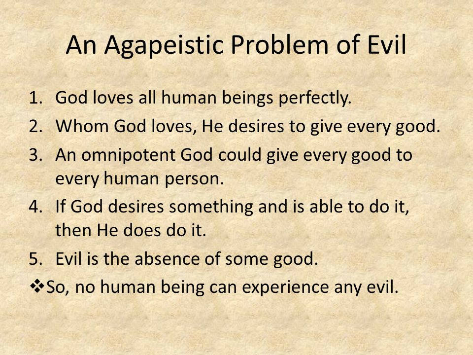 An Agapeistic Problem of Evil