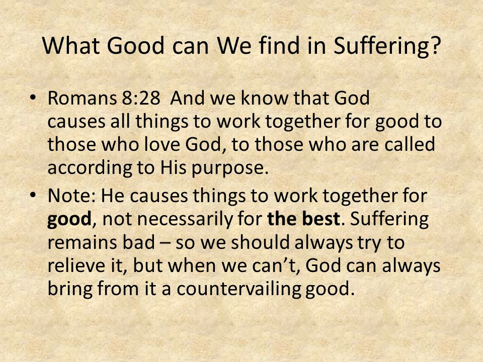What Good can We find in Suffering
