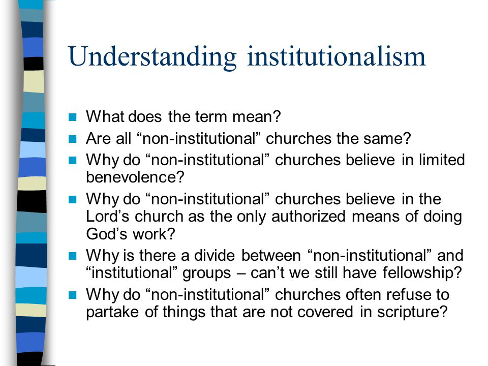 Understanding institutionalism