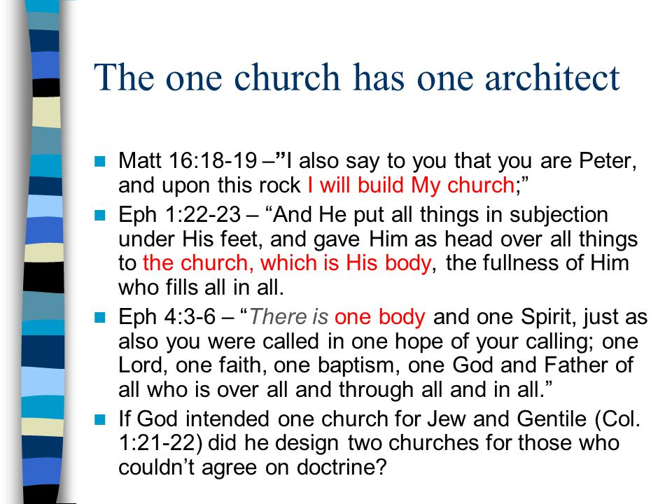 The one church has one architect