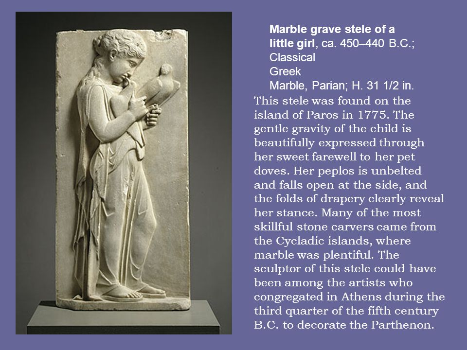 Marble grave stele of a little girl, ca. 450–440 B. C