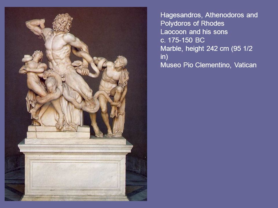Hagesandros, Athenodoros and Polydoros of Rhodes Laocoon and his sons c.