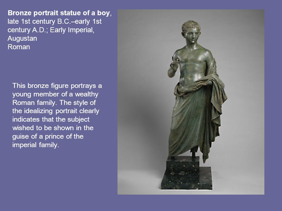 Bronze portrait statue of a boy, late 1st century B. C