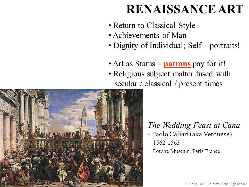RENAISSANCE ART Return to Classical Style Achievements of Man
