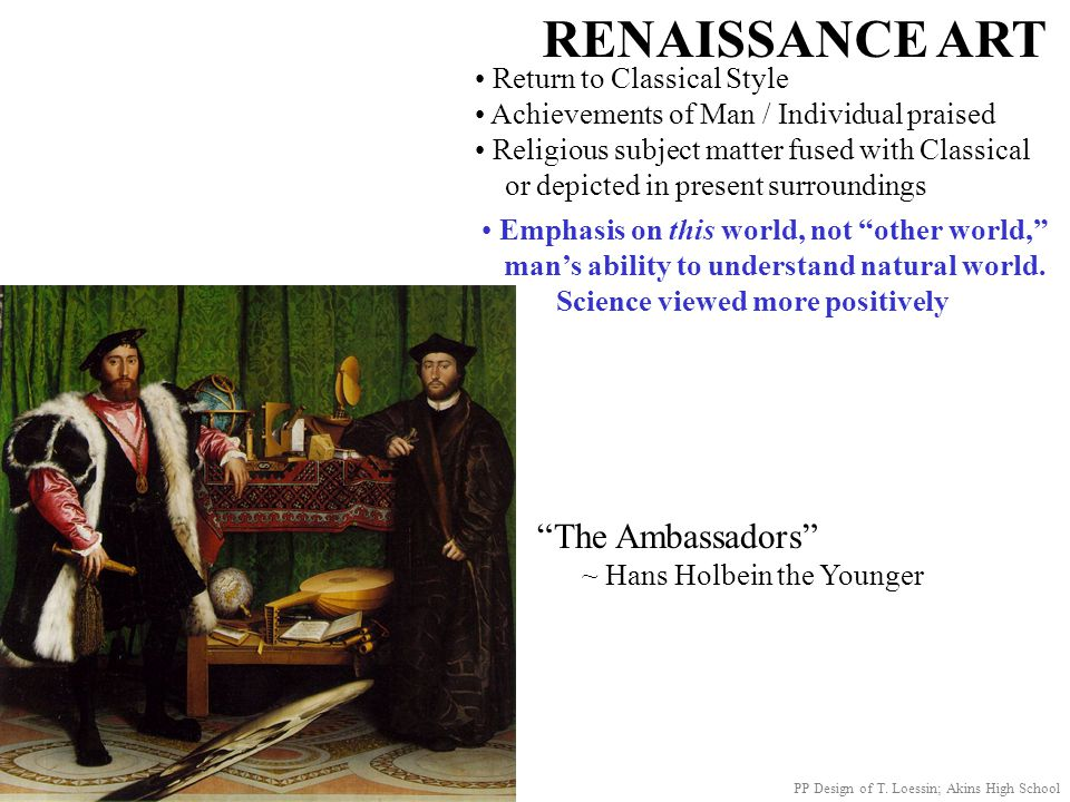 RENAISSANCE ART The Ambassadors Return to Classical Style
