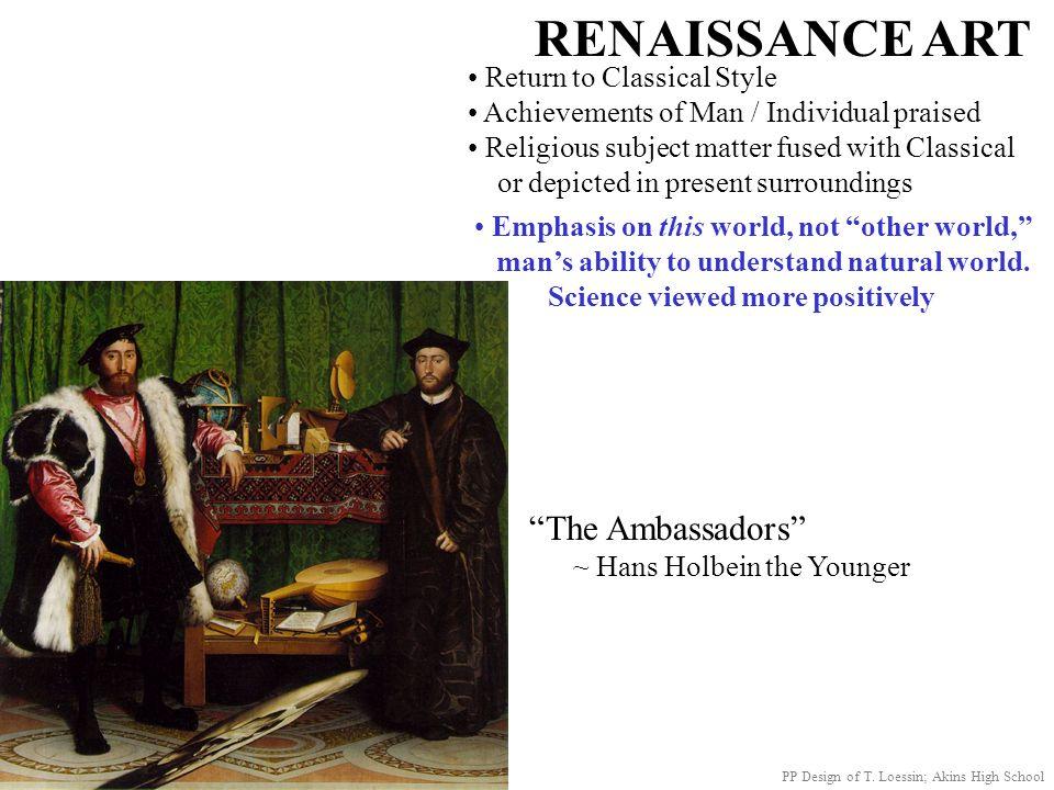 RENAISSANCE ART The Ambassadors Return to Classical Style