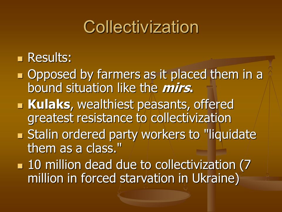 Collectivization Results: