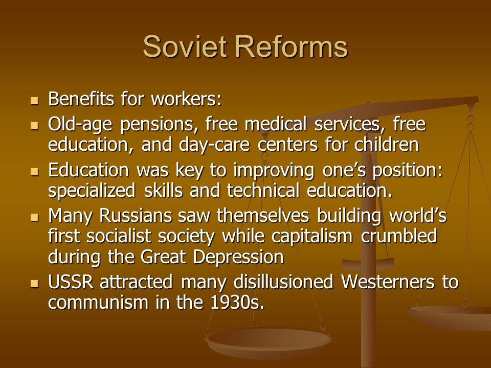 Soviet Reforms Benefits for workers: