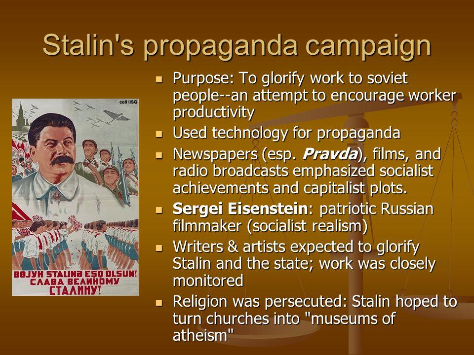 Stalin s propaganda campaign