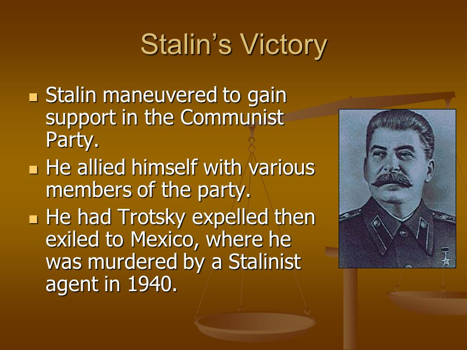 Stalin's Victory Stalin maneuvered to gain support in the Communist Party. He allied himself with various members of the party.