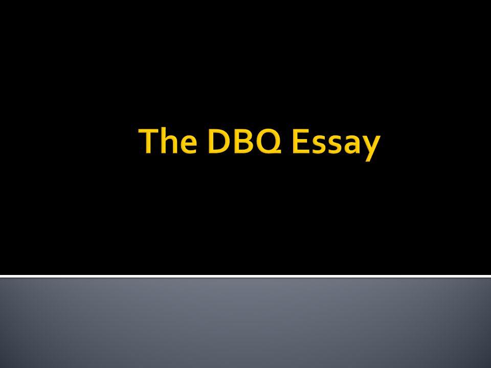 The DBQ Essay