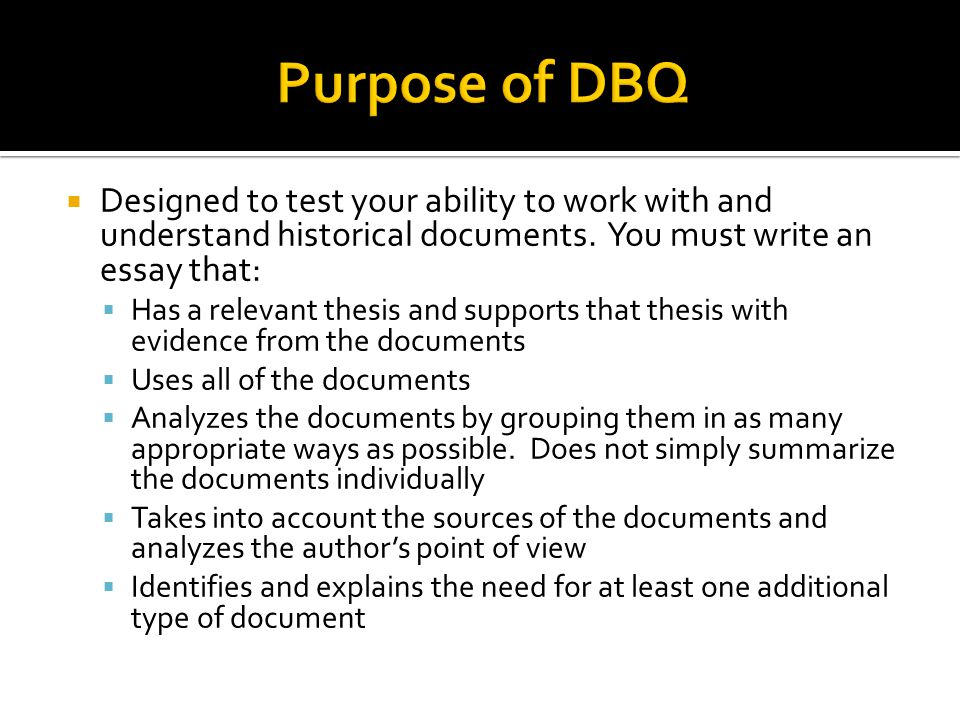 The DBQ Essay. - ppt video online download